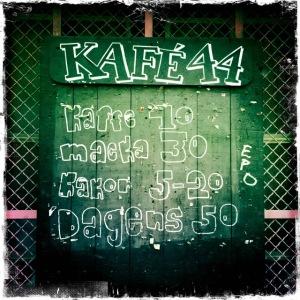 Kafé 44.